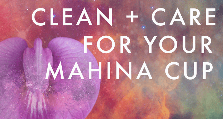 Clean-and-care-for-your-mahina-cup